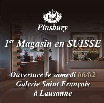 Ouverture du magasin Finsbury Lausanne